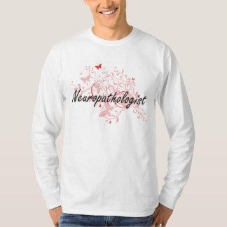Neuropathologist Artistic Job Design with Butterfl Shirt