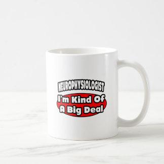 Neurophysiologist ... Big Deal Classic White Coffee Mug