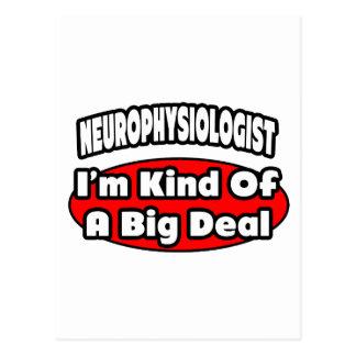 Neurophysiologist ... Big Deal Postcard
