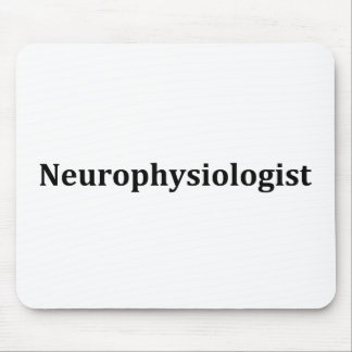 Neurophysiologist Mouse Pad