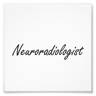 Neuroradiologist Artistic Job Design Photo Print