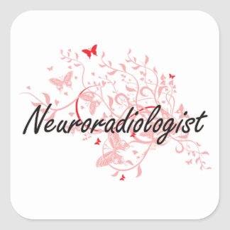 Neuroradiologist Artistic Job Design with Butterfl Square Sticker