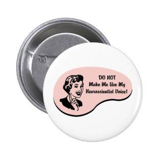 Neuroscientist Voice 2 Inch Round Button