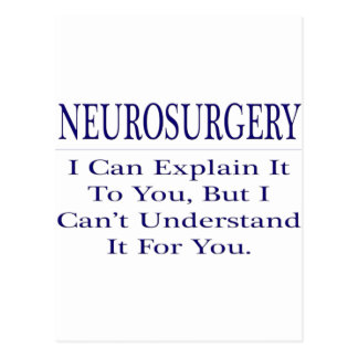 Neurosurgeon Joke .. Explain Not Understand Postcard