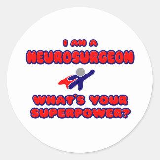 Neurosurgeon .. What's Your Superpower? Round Sticker
