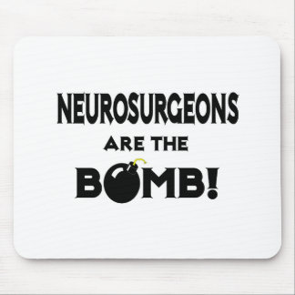 Neurosurgeons Are The Bomb! Mouse Pad
