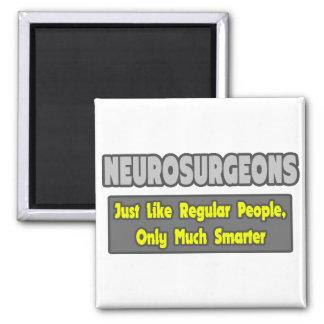 Neurosurgeons ... Smarter Magnet