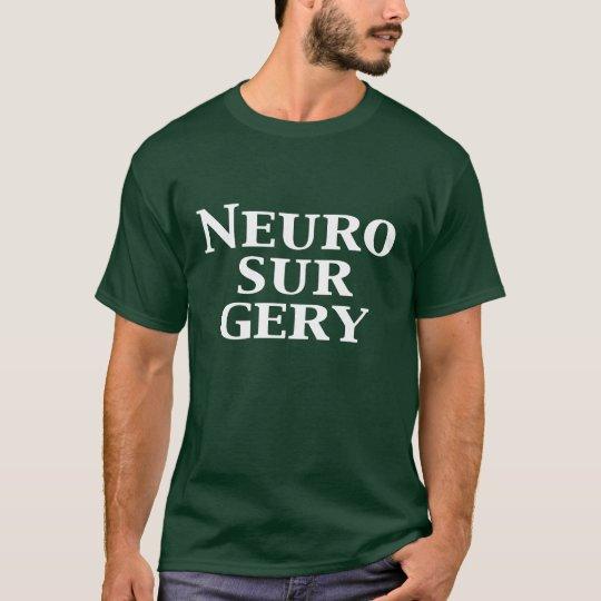 Neurosurgery Gifts T-Shirt
