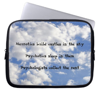 Neurotics Build Castles in the Sky Computer Sleeve