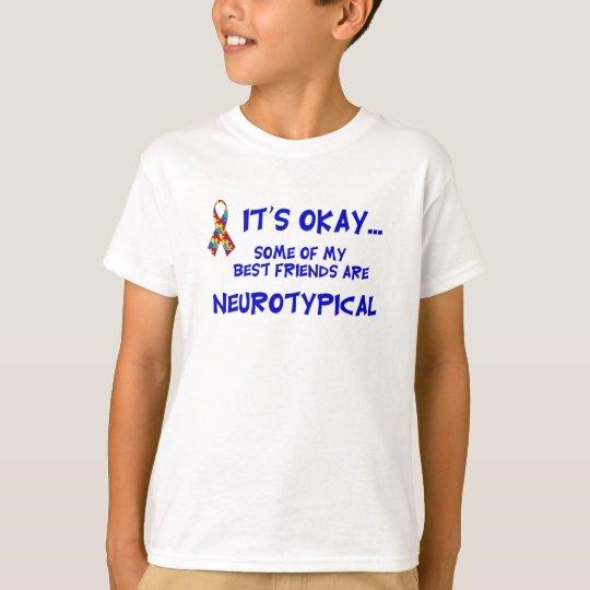 Neurotypical Friends T-Shirt