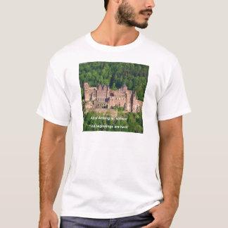 Neuschwanstein Castle Frankfurt & German Quote T-Shirt