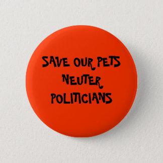 Neuter Politicans Button