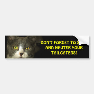 Neuter tailgaters bumper sticker