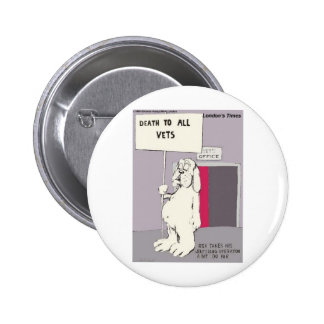 Neutered Dog Fights Back Funny Gifts & Tees Pinback Button