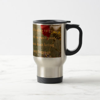 "Neutral Floral "" dont bring luggage tothe past Travel Mug"