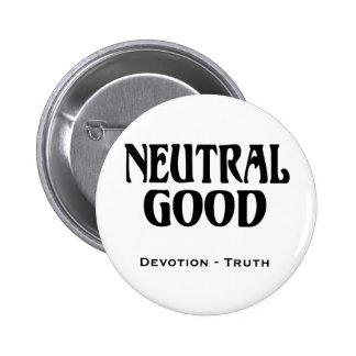 """""""Neutral Good"""" Pin"""