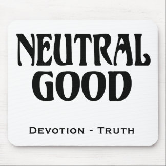 """""""Neutral Good"""" Mouse Pad"""