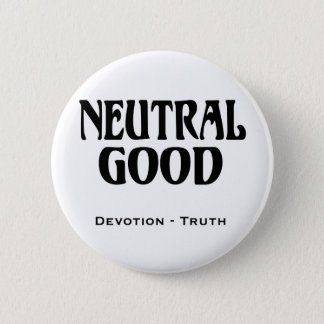 """Neutral Good"" Pinback Button"