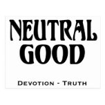 """""""Neutral Good"""" Post Cards"""