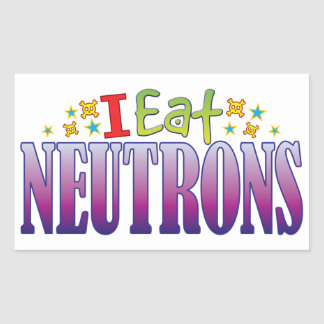 Neutrons I Eat Rectangular Sticker
