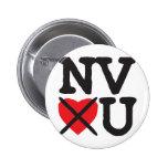 Nevada Hates You Pin