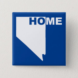 Nevada Home Away From State Button Badge Pin