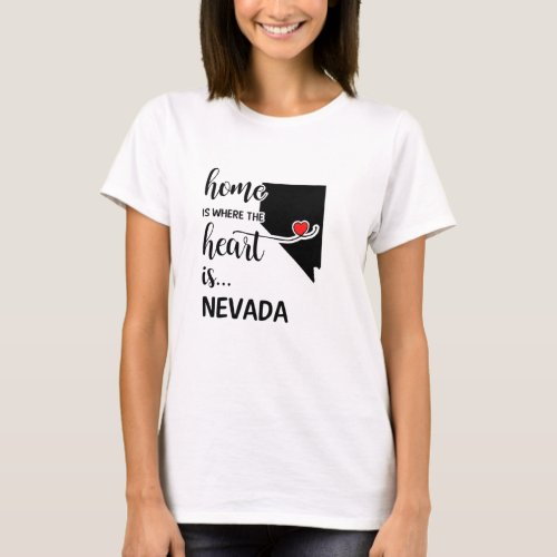 Nevada home is where the heart is T_Shirt