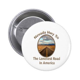 Nevada Hwy 50 Pinback Button