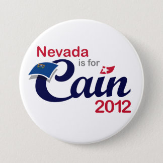 Nevada is for Cain! - Cain 2012 Pinback Button