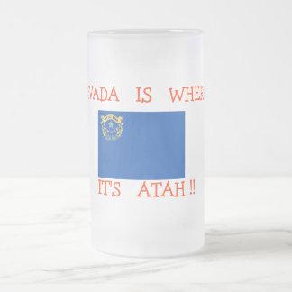 NEVADA IS WHERE IT'S ATAH !! mug