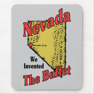 Nevada NV US Motto ~ We Invented The Buffet Mouse Pad