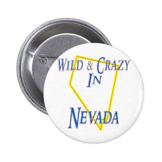 Nevada - Wild and Crazy Pinback Button