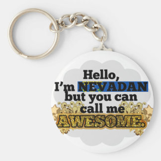 Nevadan, but call me Awesome Basic Round Button Keychain