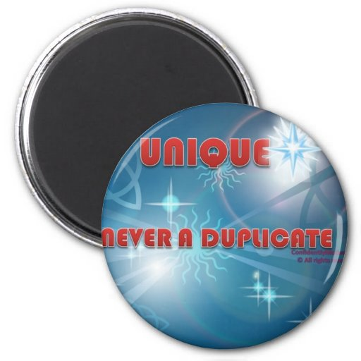 Never A Duplicate 2 Inch Round Magnet