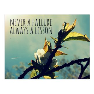 Never a failure always a lesson postcard