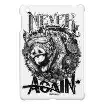 Never Again iPad Mini Cover