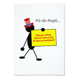 Never Allow Social Security to be Privatized Card