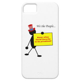 Never Allow Social Security to be Privatized iPhone 5 Covers