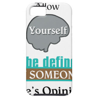 Never Allow YourSelf to be Defined by Someone else iPhone SE/5/5s Case