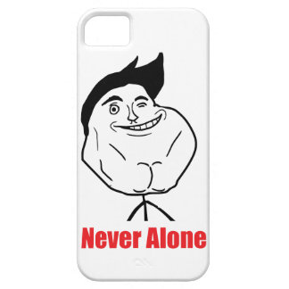 Never Alone - iPhone 5 Case