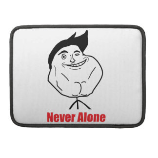 Never Alone - MacBook Pro Sleeve
