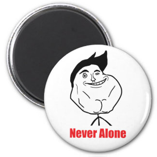 Never Alone - Magnet