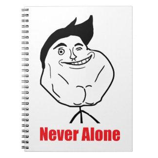 Never Alone - Notebook