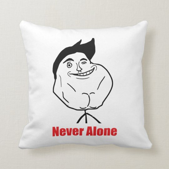 Never Alone - Pillow