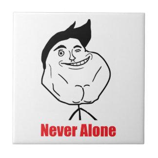 Never Alone - Tile