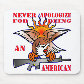 Never Apologize For Being An American AR15 M16 Mouse Pad