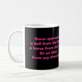 """""""NEVER APPROACH MUG"""" COFFEE MUG"""