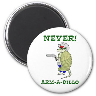 Never Arm-A-Dillo 2 Inch Round Magnet