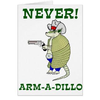 Never Arm-A-Dillo Cards