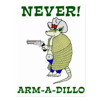 Never Arm-A-Dillo Post Cards